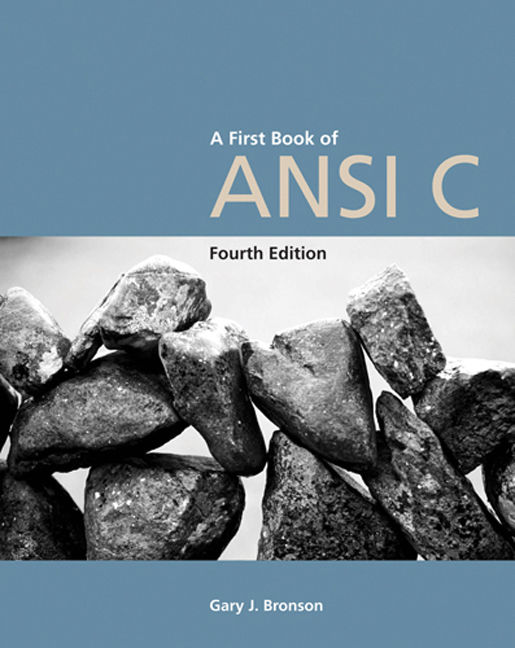 A First Book of ANSI C - 9781418835569