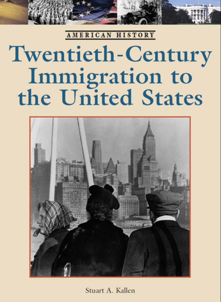 20th Century Immigration to the United States - 9781420513073
