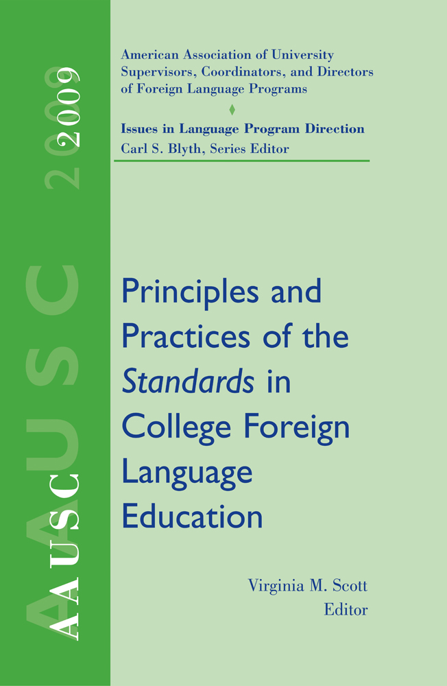 AAUSC 2009: Principles and Practices of the Standards in College Foreign Language Education - 9781428262881