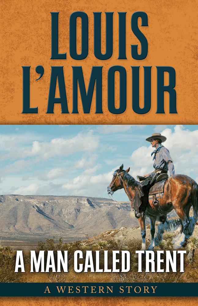 A Man Called Trent: A Western Story - 9781432827618