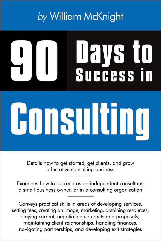 90 Days to Success in Consulting - 9781435454422