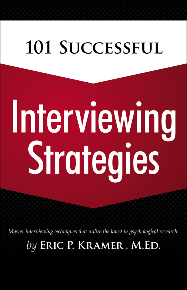 101 Successful Interviewing Strategies - 9781435459823
