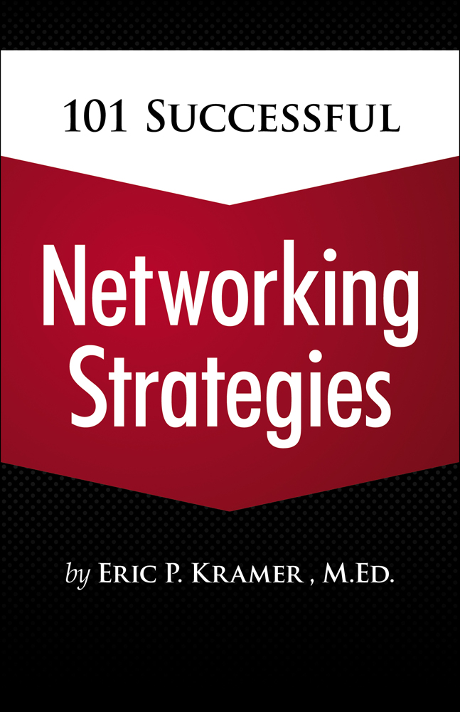 101 Successful Networking Strategies - 9781435459847