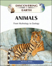Animals: From Mythology to Zoology - 9781438127453