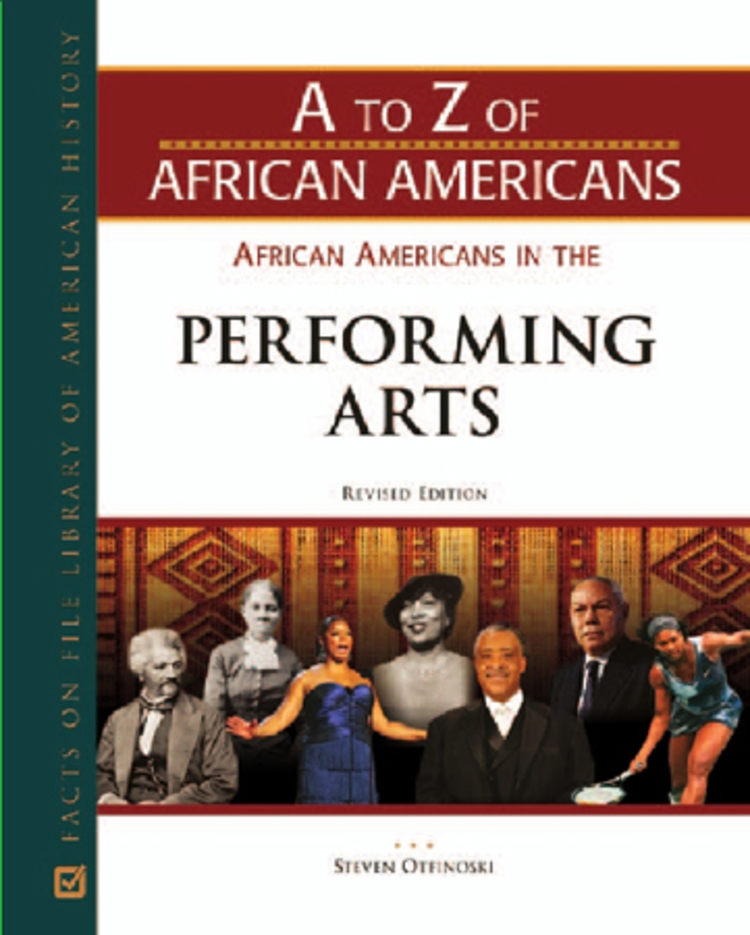 A to Z of African Americans: African-American in the Performing arts - 9781438128559