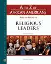 A to Z of African Americans: African-American Religious Leaders - 9781438132693