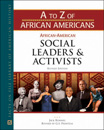 A to Z of African Americans: African-American Social Leaders and Activists - 9781438133881