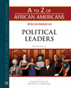 A To Z Of African Americans: African-American Political Leaders - 9781438134871