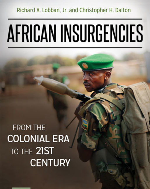 African Insurgencies: From the Colonial Era to the 21st Century - 9781440839955
