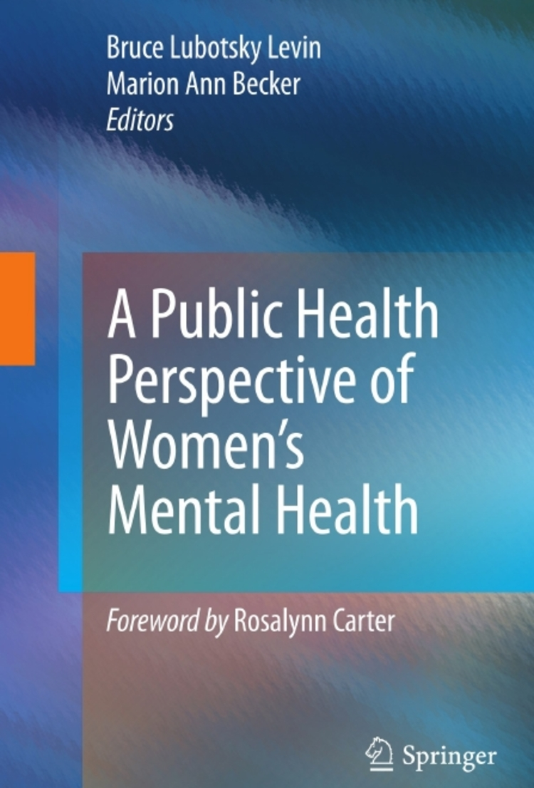 A Public Health Perspective of Women's Mental Health - 9781441915269
