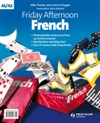 Friday Afternoon French:  : A Level Resource Pack and Audio CD