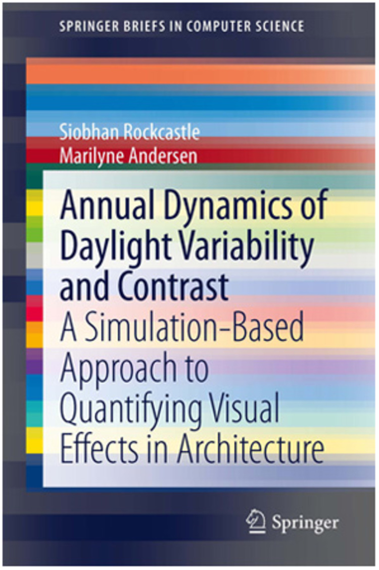 Annual Dynamics of Daylight Variability and Contrast - 9781447152330