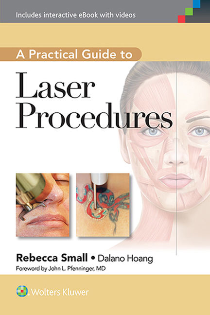 A Practical Guide to Laser Procedures - 9781451154511