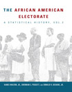 African American Electorate: A Statistical History - 9781452234380
