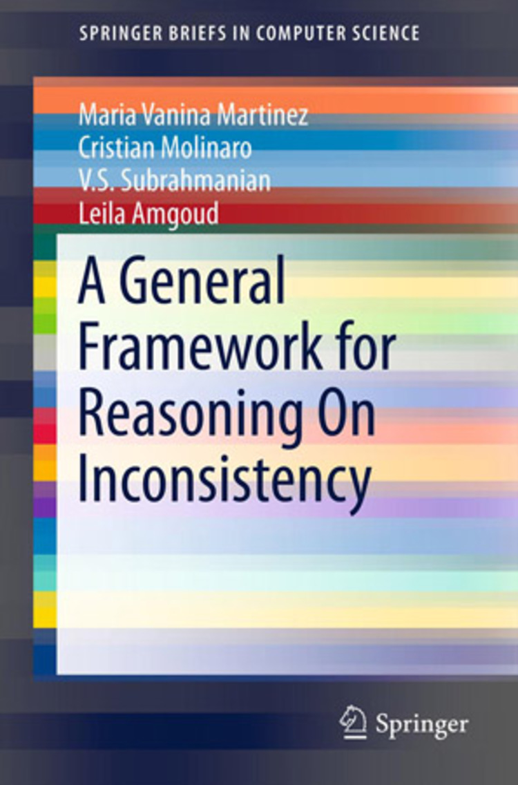 A General Framework for Reasoning On Inconsistency - 9781461467502