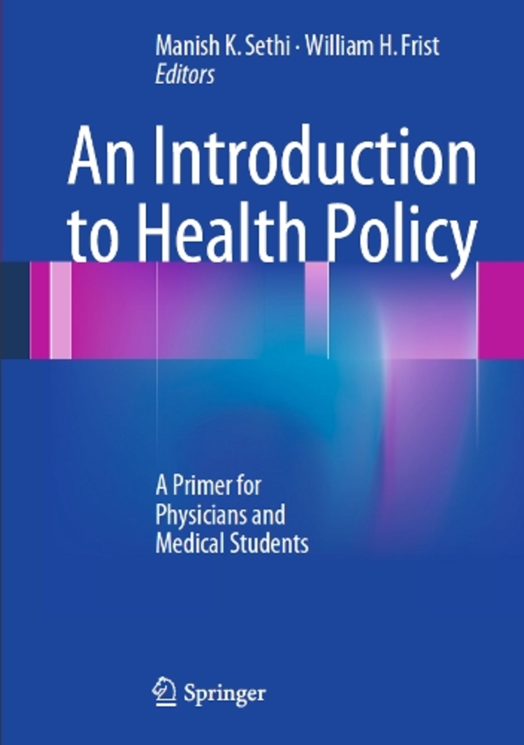 An Introduction to Health Policy - 9781461477358