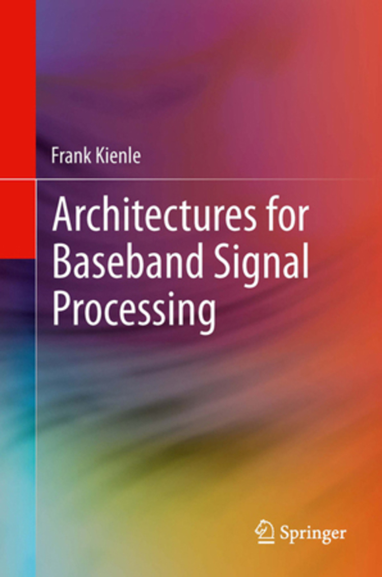 Architectures for Baseband Signal Processing - 9781461480303