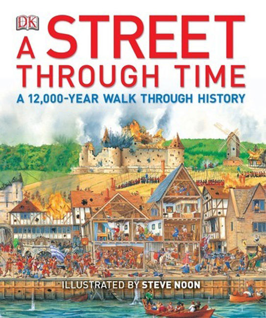 A Street Through Time - 9781465407733