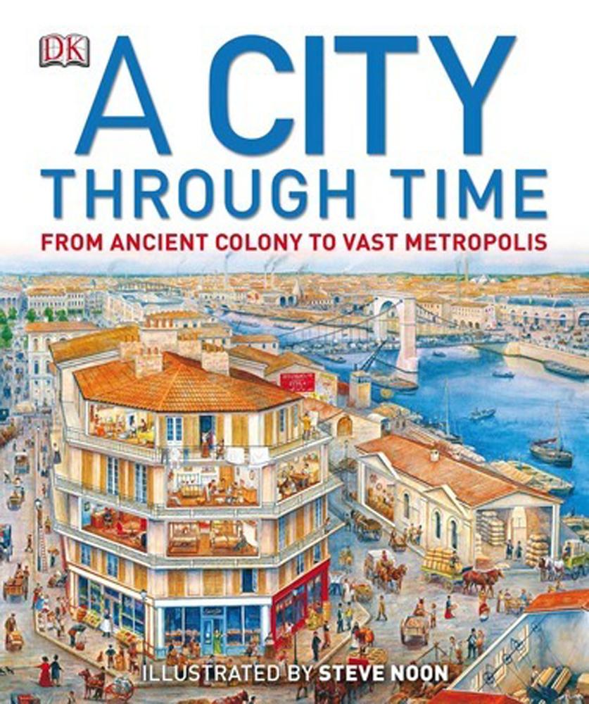 A City Through Time - 9781465413468