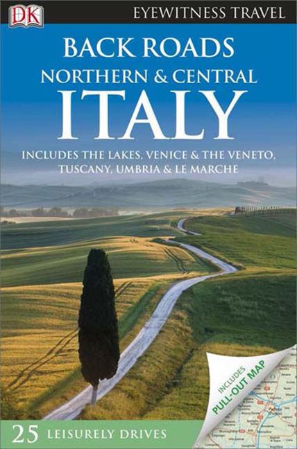Back Roads Northern & Central Italy - 9781465440464