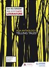 AQA GCSE English Literature Set Text Teacher Pack: AQA Anthology: Telling Tales