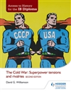 Access to History for the IB Diploma: The Cold War: Super