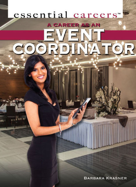 A Career as an Event Coordinator - 9781477778791