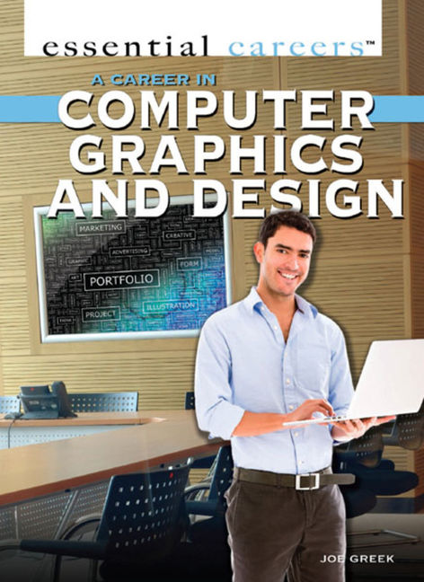 A Career in Computer Graphics and Design - 9781477778890