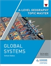 A Level Geography Topic Master: Global Systems