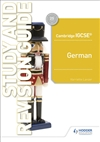 Cambridge IGCSE German Study and Revision Guide