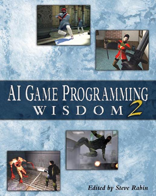 AI Game Programming Wisdom 2 - 9781584502890