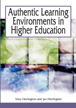 Authentic Learning Environments in Higher Education - 9781591405962