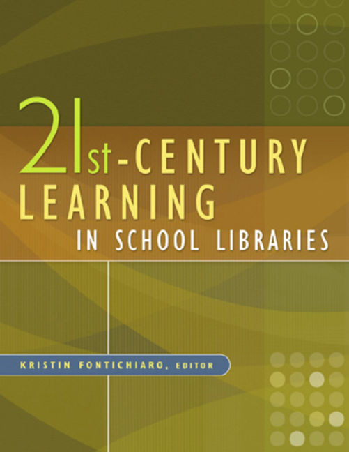 21st Century Learning in School Libraries - 9781591588962