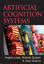 Artificial Cognition Systems - 9781599041131