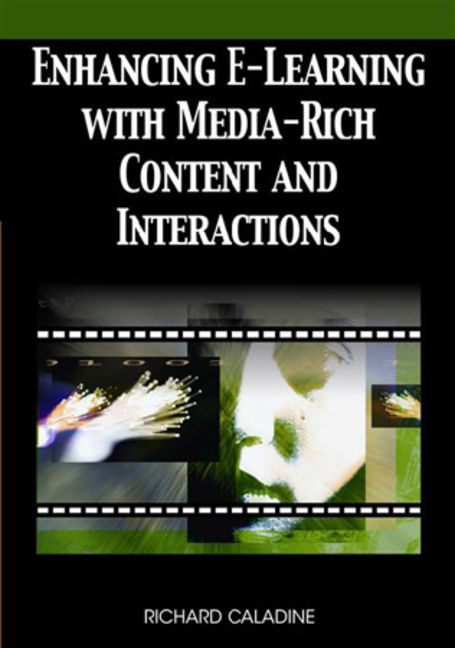Adult Learning Collection: Enhancing E-Learning With Media-Rich Content And Interactions - 9781599047348