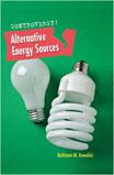 Alternative Energy Sources - 9781608702886
