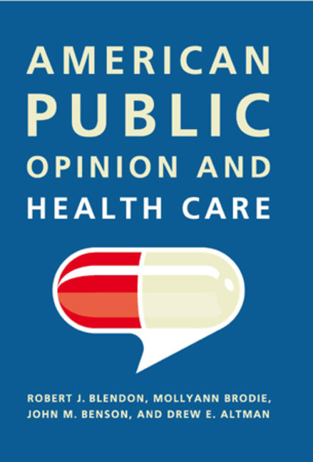 American Public Opinion and Health Care - 9781608712502