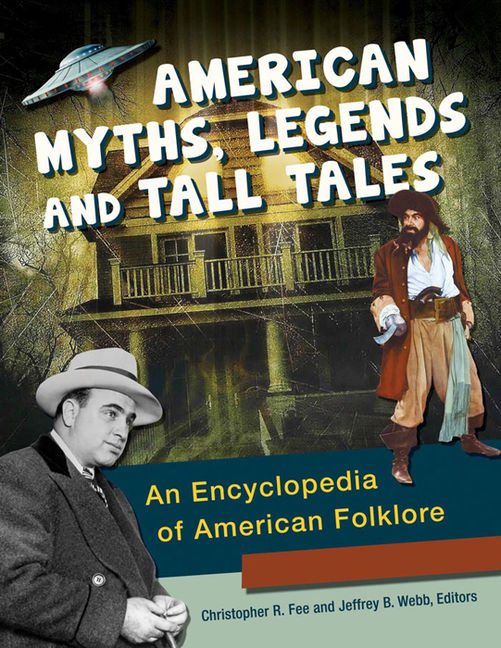 American Myths, Legends, and Tall Tales - 9781610695688