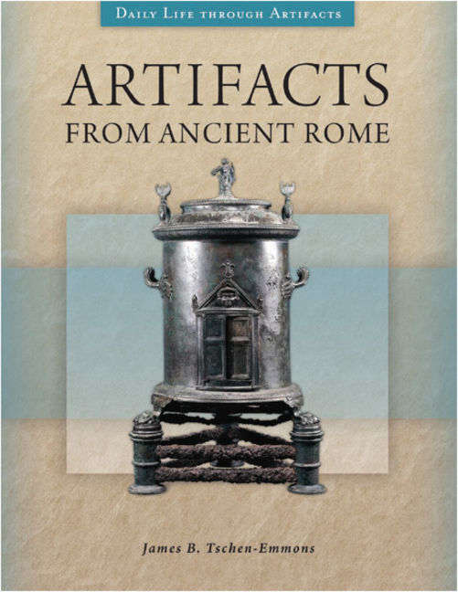 Artifacts from Ancient Rome - 9781610696203