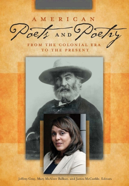 American Poets and Poetry: From the Colonial Era to the Present - 9781610698320