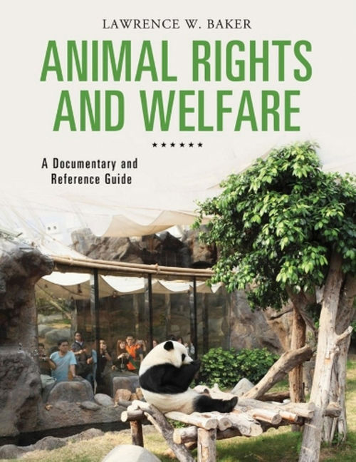 Animal Rights: A Documentary and Reference Guide - 9781610699433
