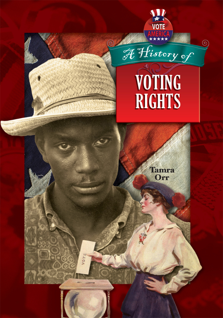 A History of Voting Rights - 9781612283395