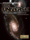 An Explorer's Guide to the Universe Series: The Universe: A Historical Survey of Beliefs, Theories, and Laws - 9781615300556