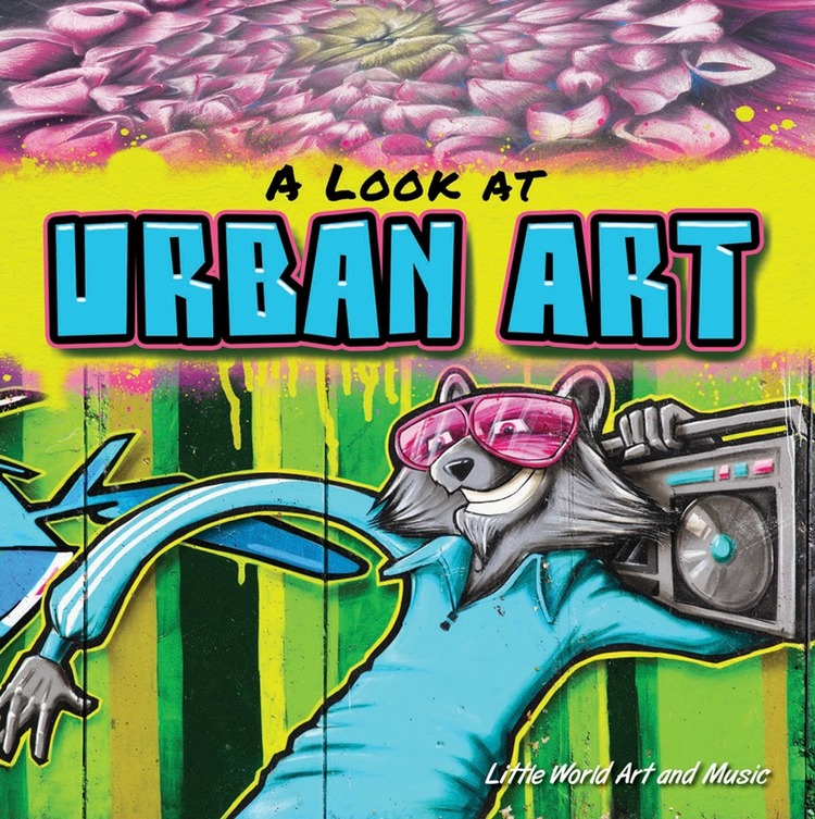 A Look At Urban Art - 9781621699774