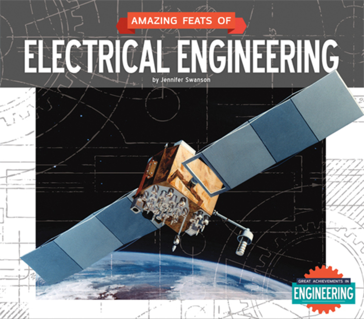 Amazing Feats of Electrical Engineering - 9781629685281