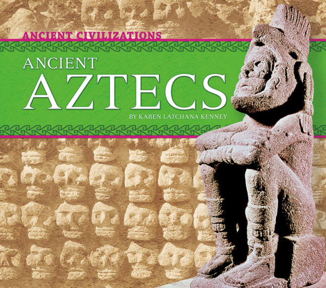 Ancient Aztecs - 9781629691053