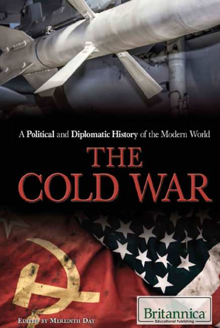 A Political and Diplomatic History of the Modern World: The Cold War - 9781680483505