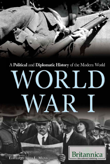 A Political and Diplomatic History of the Modern World: World War I - 9781680483512