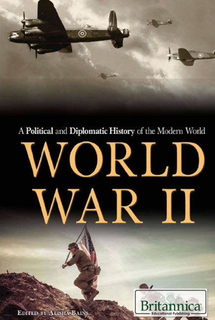 A Political and Diplomatic History of the Modern World: World War II - 9781680483529
