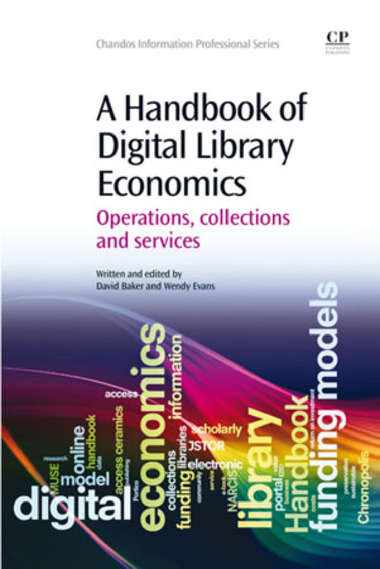 A Handbook of Digital Library Economics - 9781780633183